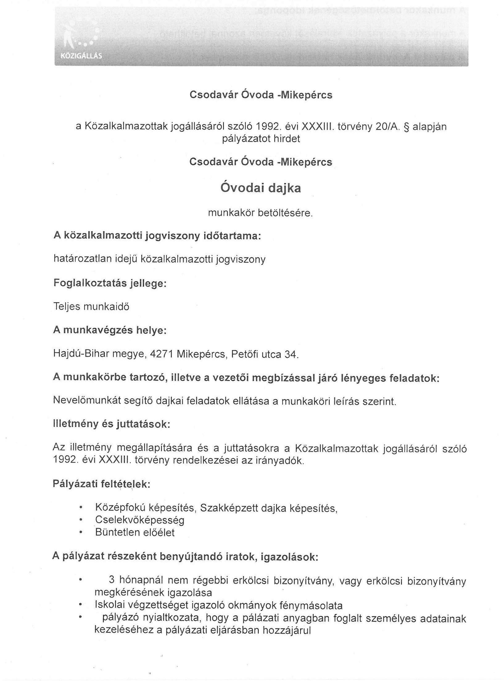 Pályázat munkakör betöltésére - Csodavár Óvoda Mikepércs - óvodai dajka