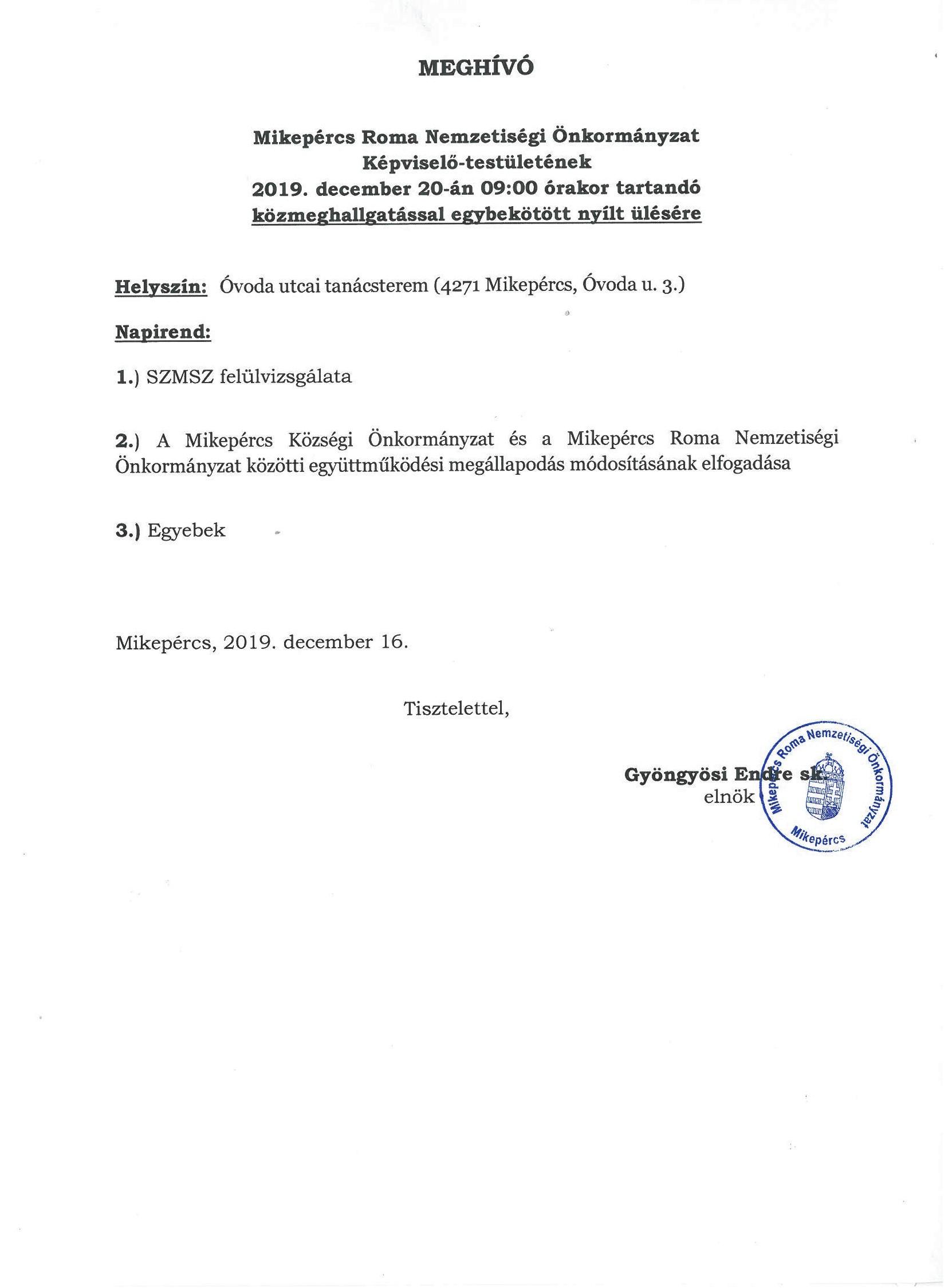 Meghívó a Mikepércs Roma Nemzetiségi Önkormányzat Képvíselő-testületének közmeghallgatással egybekötött nyílt ülésére