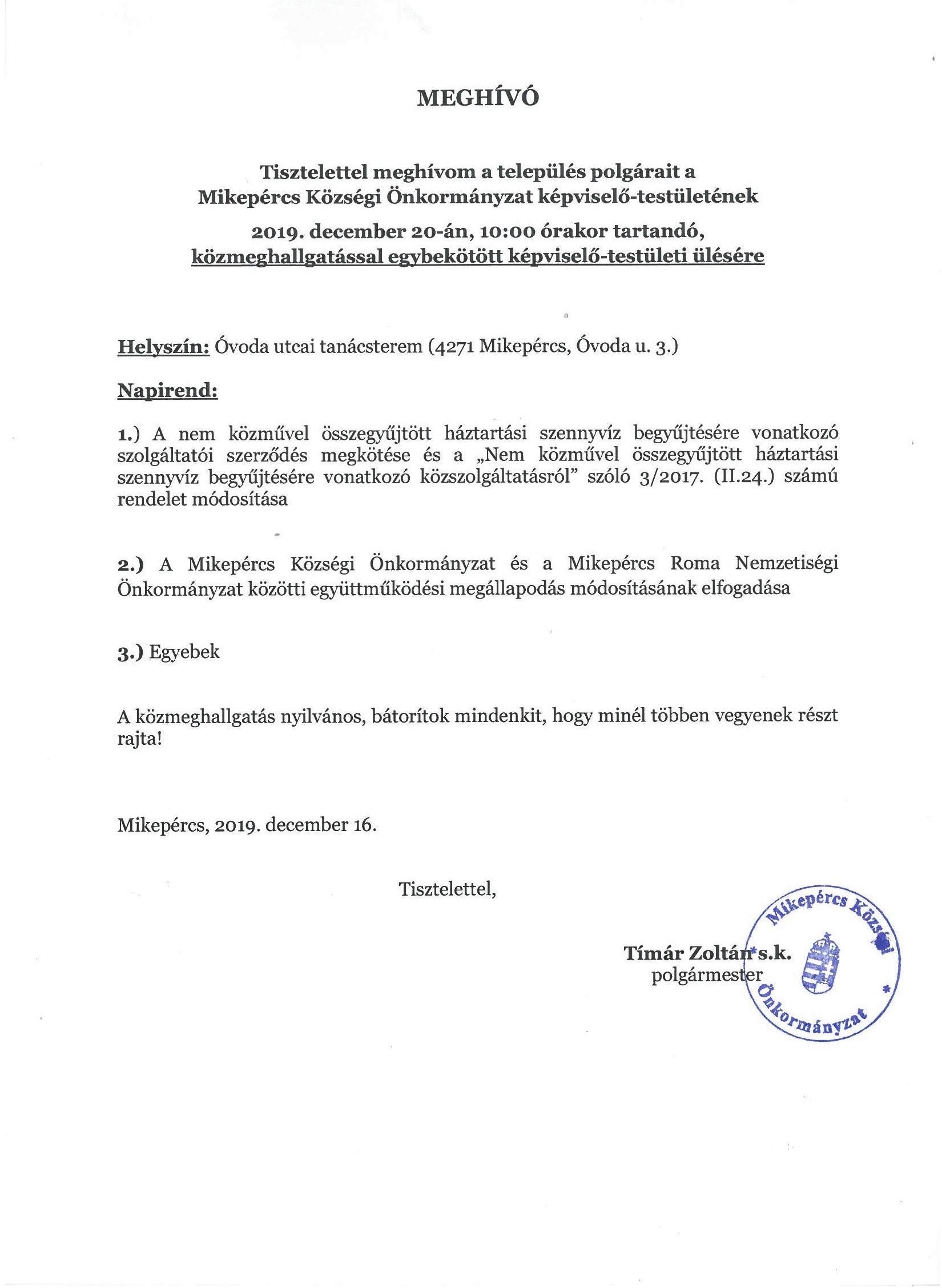 Meghívó a Mikepércs Községi Önkormányzat képviselő-testületének 2019. december 20-án, 10.00 órakor tartandó közmeghallgatással egybekötött képviselő-testületi ülésére
