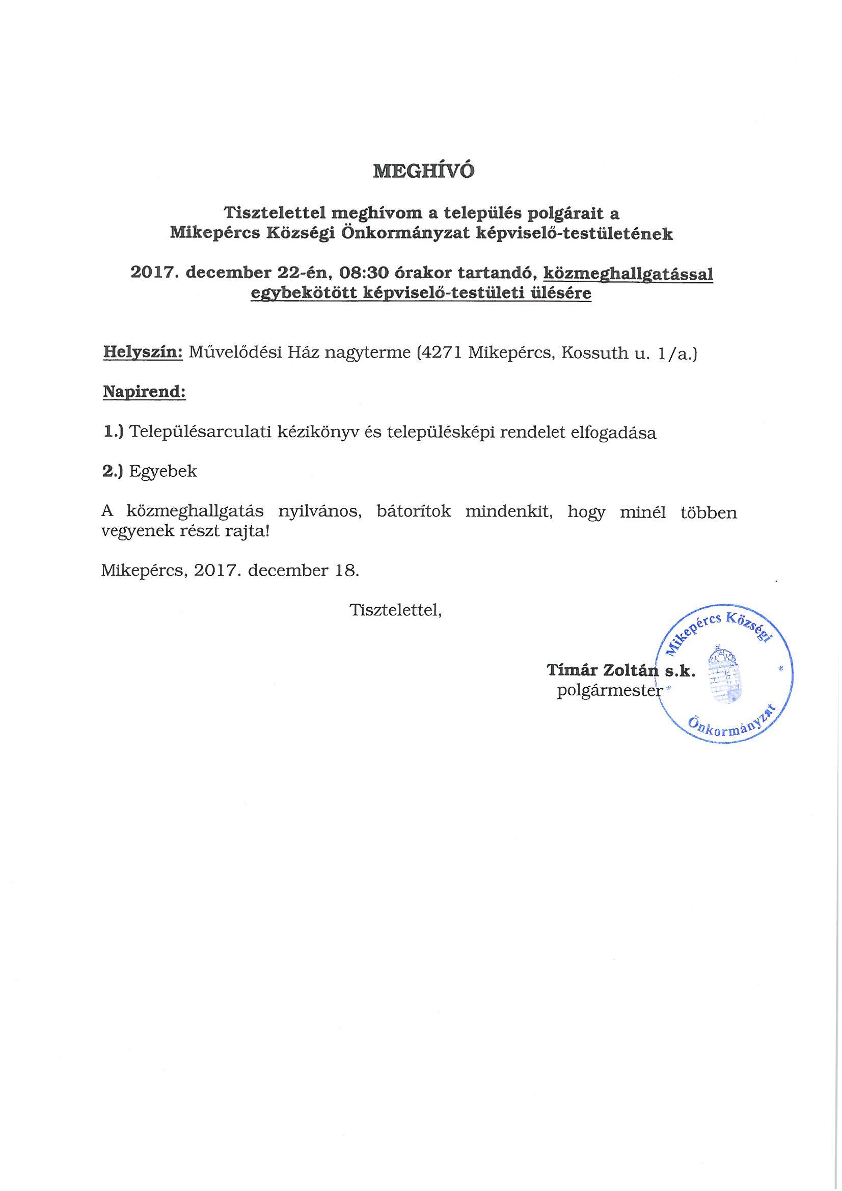 Meghívó Mikepércs Községi Önkormányzat képviselő-testületének közmeghallgatással egybekötött képviselő-testületi ülésére