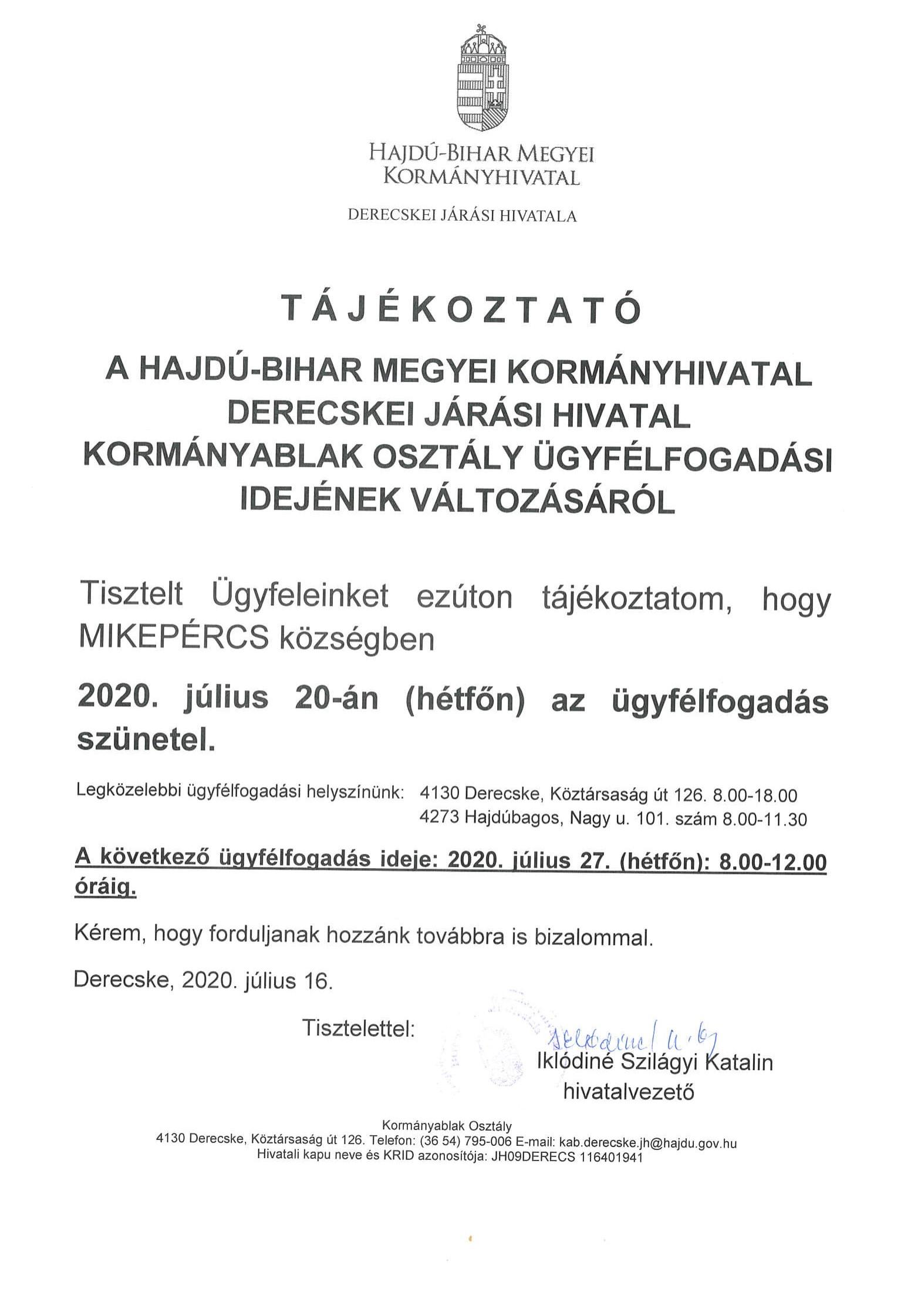 Tájékoztatás a Derecskei Járási Hivatal ügyfélfogadásának szüneteltetéséről Mikepércsen 07. 20-án
