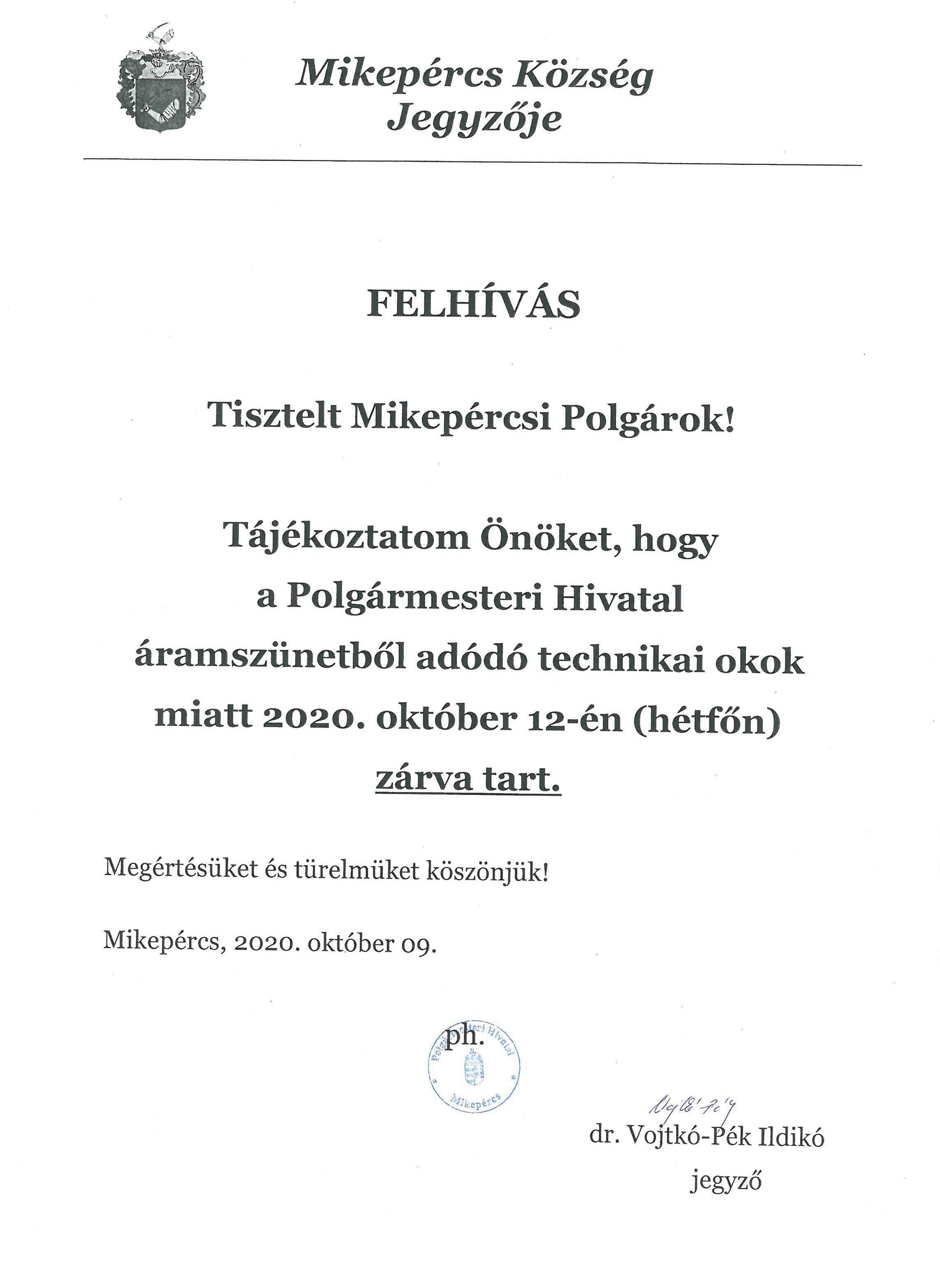 Tájékoztatás a Polgármesteri Hivatal zárva tartásáról (10.12.)
