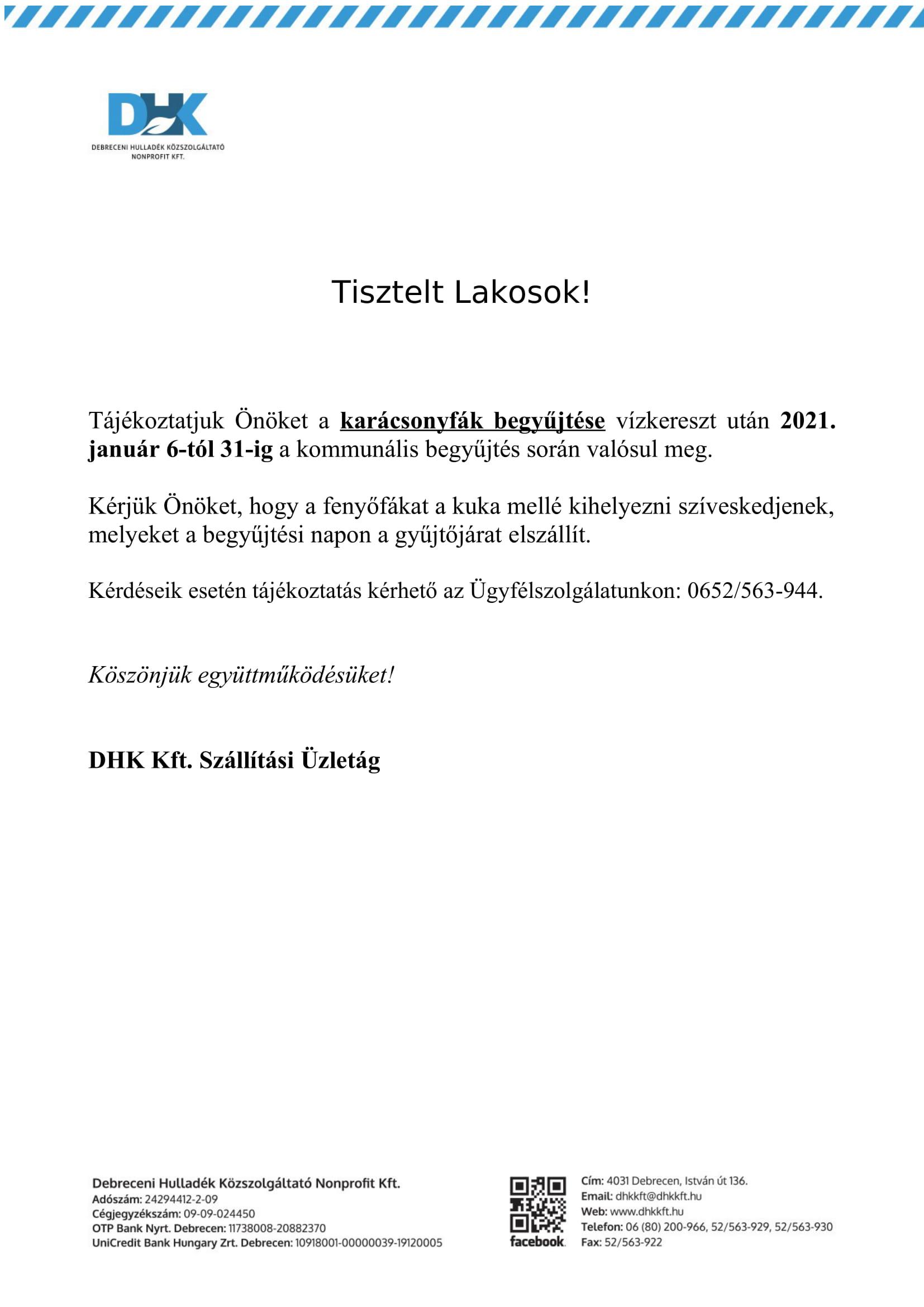 Debreceni Hulladék Közszolgáltató Kft. mai napon megküldött tájékoztatója