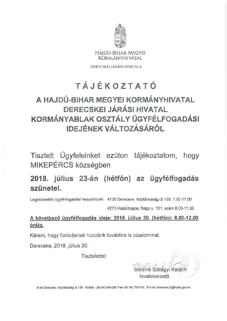 Tájékoztatás a Derecskei Járási Hivatal ügyfélfogadási idejének változásáról- Július 23.