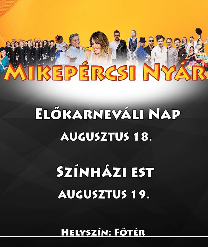 Mikepércsi Nyár 2018 - Előkarneváli nap és színházi est